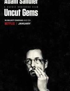 Uncut Gems 2019