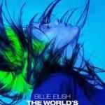 Billie Eilish The World's a Little Blurry 2021